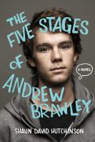 The Five Stages of Andrew Brawley