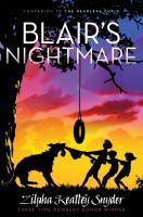 Blair's Nightmare / Zilpha Keatley Snyder