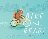 Bike On, Bear!