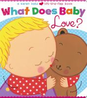 What Does Baby Love