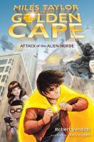 Miles Taylor and the Golden Cape