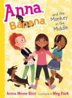 Anna, Banana and the Monkey in the Middle