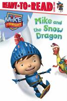 Mike and the Snow Dragon