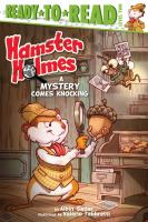 Hamster Holmes, A Mystery Comes Knocking