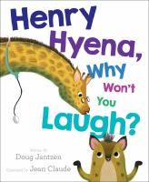 Henry Hyena, Why Won't You Laugh?