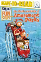 The Thrills and Chills of Amusement Parks