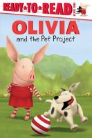 Olivia and the Pet Project