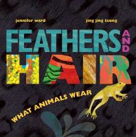 Feathers and Hair, What Animals Wear