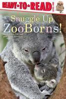 Snuggle Up, ZooBorns!