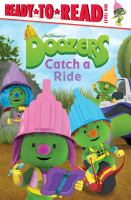 Jim Henson's Doozers Catch A Ride