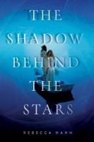The Shadow Behind the Stars
