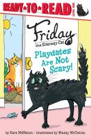 Playdates Are Not Scary!