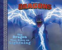 The Dragon That Rides on Lightning