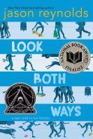 Look both ways : a tale told in ten blocks