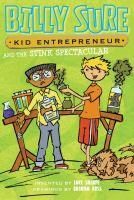 Billy Sure, Kid Entrepreneur and the Stink Spectacular