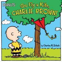 Go Fly A Kite, Charlie Brown!
