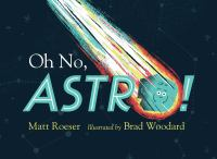 Oh No, Astro!