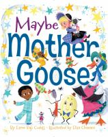 Maybe Mother Goose