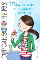 Mia, the Way the Cupcake Crumbles