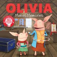 Olivia Makes Memories