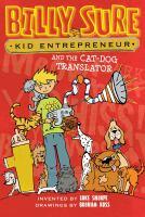 Billy Sure, Kid Entrepreneur and Cat-dog Translator