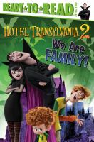 Hotel Transylvania 2: Dapted by Sheila Sweeny Higginson ; Illustrated by Miles Thompson