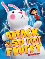 Attack of the 50-foot Fluffy