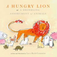 Image: A Hungry Lion, Or, A Dwindling Assortment of Animals