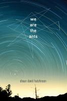 We Are The Ants (Reprint)