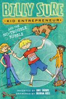 Billy Sure, Kid Entrepreneur and the No-trouble Bubble