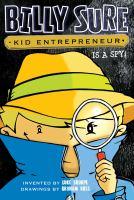 Billy Sure, Kid Entrepreneur Is A Spy!