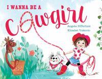 I Wanna Be A Cowgirl