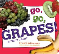 Go, Go, Grapes!