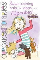 Emma, Raining Cats and Dogs... and Cupcakes!