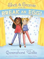 Shai & Emmie Star In Break An Egg! *