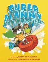 Super Manny Cleans Up!