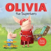 Olivia the Superhero