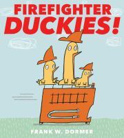 Here Are the Firefighter Duckies!