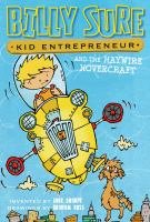 Billy Sure, Kid Entrepreneur and the Haywire Hovercraft