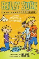 Billy Sure, Kid Entrepreneur and the Invisble Inventor