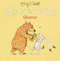 Bear & Hare, Share!