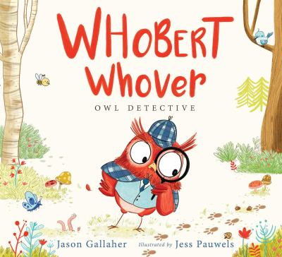 Whobert Whoever, Owl Detective book jacket