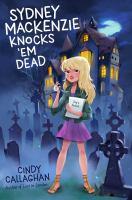 Sydney Mackenzie Knocks 'Em Dead