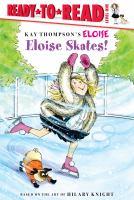 Eloise Skates!
