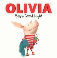 Olivia Says Good Night