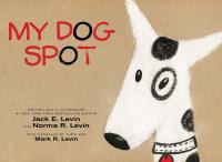 My Dog Spot