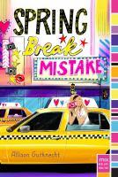 Spring Break Mistake
