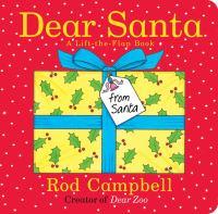 Dear Santa : A Lift-the-flap Book