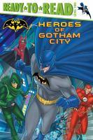 Heroes of Gotham City
