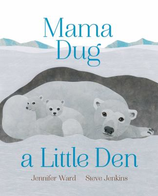 Cover image for Mama Dug A Little Den